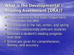 what is the developmental reading assessment dra