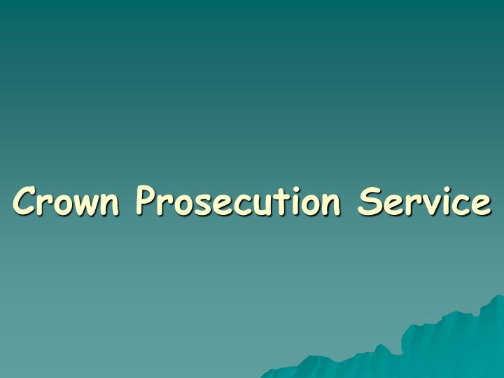 crown prosecution service n.