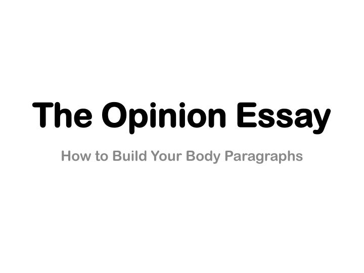 the opinion essay n.