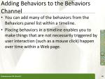 adding behaviors to the behaviors channel