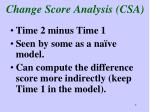 change score analysis csa
