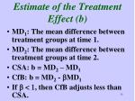 estimate of the treatment effect b