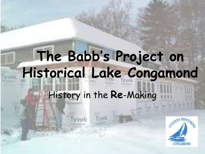 the babb s project on historical lake congamond n.