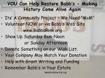 you can help restore babb s making history come alive again