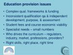 education provision issues