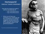 homework familial tumor syndromes