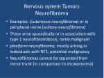 nervous system tumors neurofibroma