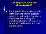 can physician assistants obtain consent
