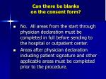 can there be blanks on the consent form