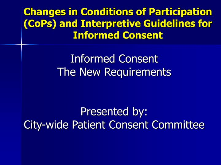 changes in conditions of participation cops and interpretive guidelines for informed consent n.