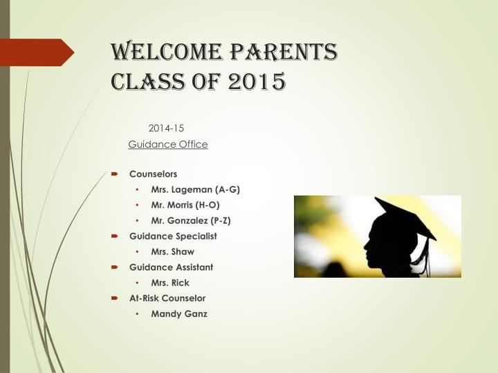 welcome parents class of 2015 n.