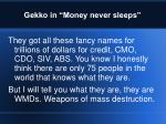gekko in money never sleeps