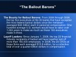 the bailout barons