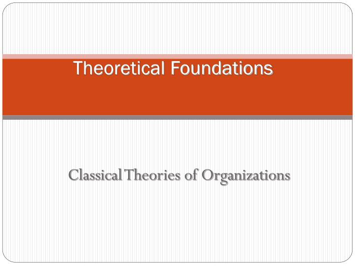 theoretical foundations n.
