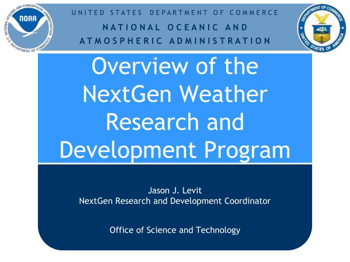 overview of the nextgen weather research and development program n.