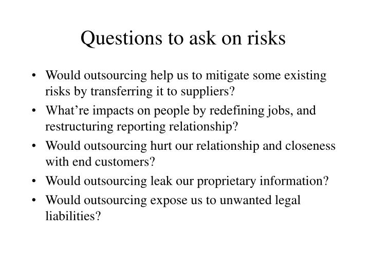 Questions to ask on risks