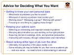 advice for deciding what you want