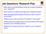 job questions research plan
