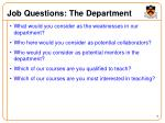 job questions the department