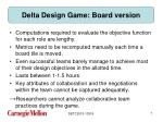 delta design game board version
