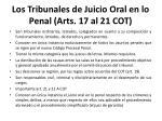 los tribunales de juicio oral en lo penal arts 17 al 21 cot