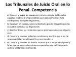 los tribunales de juicio oral en lo penal competencia