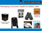 managing consumer health safety risks