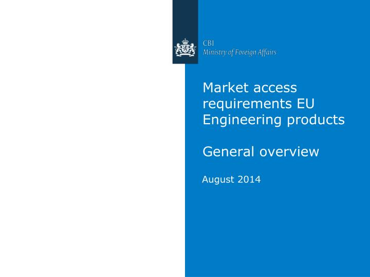 market access requirements eu engineering products general overview n.
