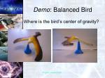 demo balanced bird