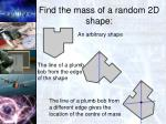 find the mass of a random 2d shape2