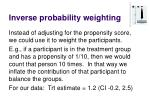inverse probability weighting