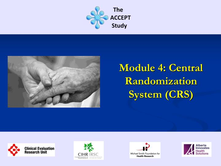 module 4 central randomization system crs n.