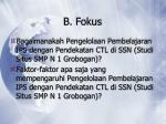 b fokus