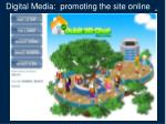 digital media promoting the site online