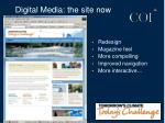 digital media the site now