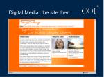 digital media the site then