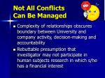 not all conflicts can be managed