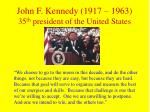 john f kennedy 1917 1963 35 th president of the united states
