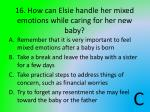 16 how can elsie handle her mixed emotions while caring for her new baby