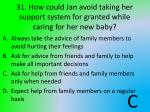 31 how could jan avoid taking her support system for granted while caring for her new baby