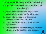 33 how could betty and seth develop a support system while caring for their new baby
