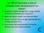 34 which illustrates a way to stimulate brain development f an infant