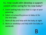 41 how could john develop a support system while caring for his new baby