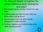 51 how can natalie strengthen the parent child bond while feeding her new baby
