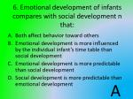 6 emotional development of infants compares with social development n that