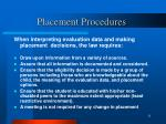 placement procedures
