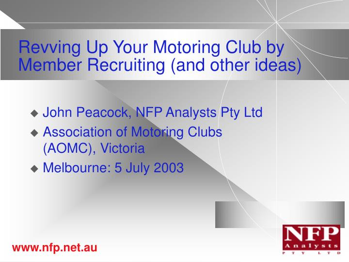 revving up your motoring club by member recruiting and other ideas n.