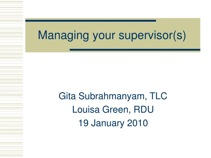 managing your supervisor s n.