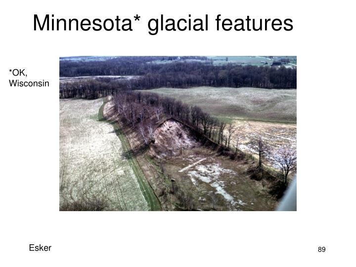 Minnesota* glacial features