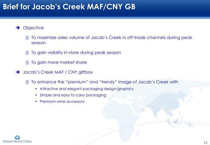 Brief for Jacob's Creek MAF/CNY GB